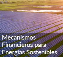 Mecanismos Financieros para Energias Sostenibles