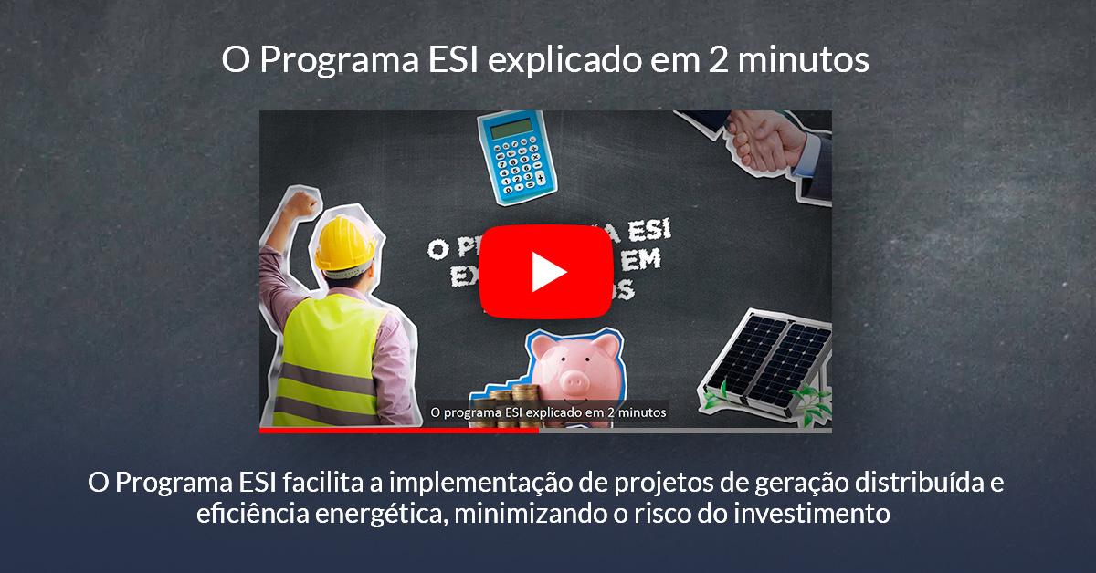O Programa ESI explicado em 2 minutos
