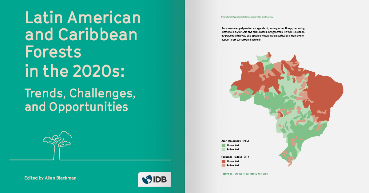 Latin American and Caribbean Forests in the 2020s: Trends, Challenges, and Opportunities