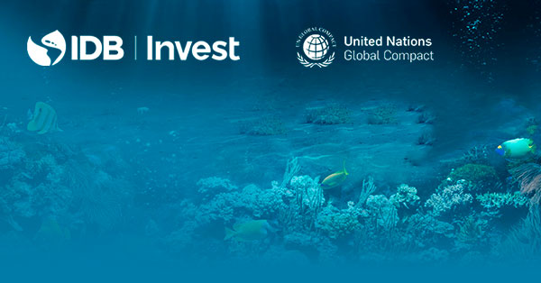 IDB Invest and UN Global Compact Launch Report on Accelerating Blue Bonds in Latin America and the Caribbean