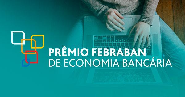 Prêmio FEBRABAN de Economia Bancária