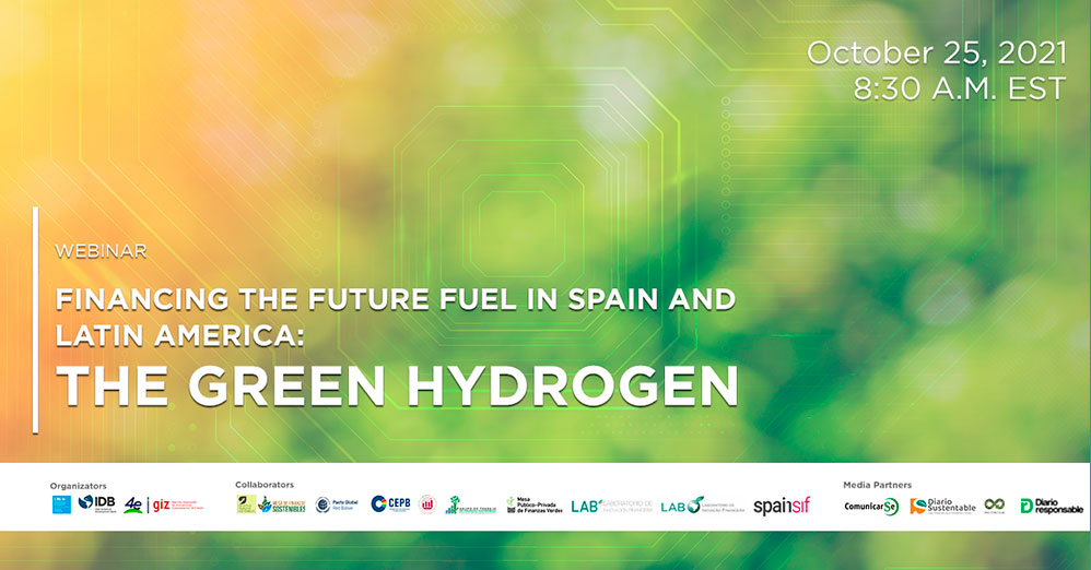 Financing the fuel of the future in Spain and Latin America: Green Hydrogen