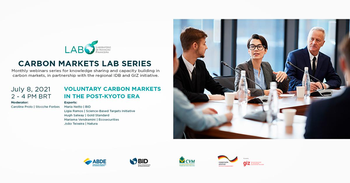 """Serie LAB Mercados de Carbono, Webinar 5: """"Mercados voluntarios en la era post-Kioto"""""""